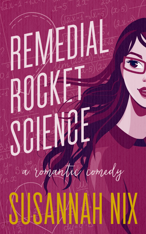 Remedial Rocket Science (Chemistry Lessons Book 1)